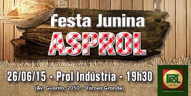 Festa Junina ASPROL - ARRAIAL ASPROL 2015