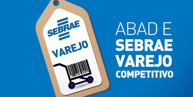 ABAD e SEBRAE Varejo Competitivo 2016-2017