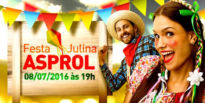 Festa Julina Asprol 2016