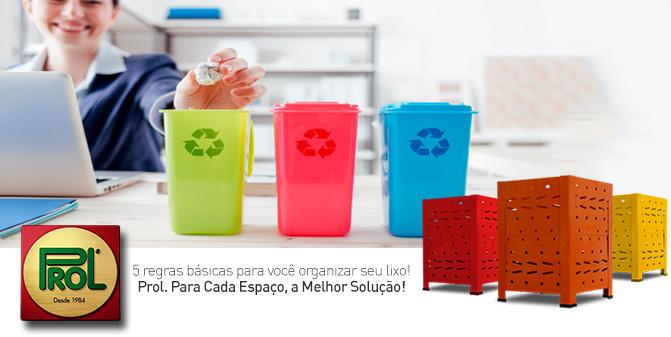 5 regras básicas para organizar Lixo - Prol