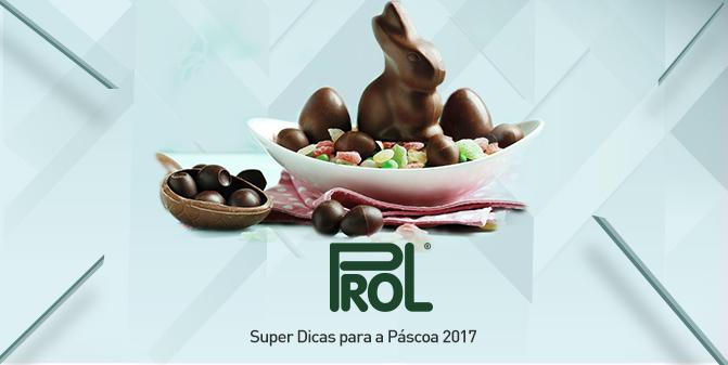 Super dicas páscoa 2017 - Prol